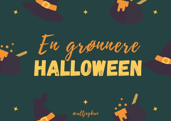 Grønne halloweentips