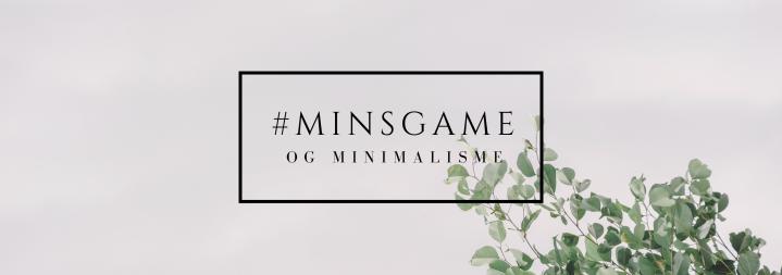 Minimalisme og #minsgame