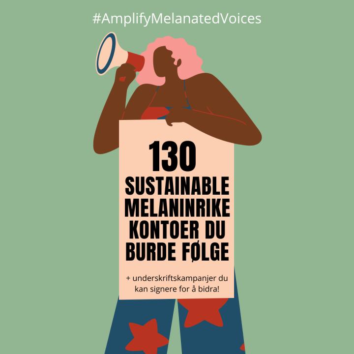 130 sustainable melaninrike kontoer du bør følge!✊🏻✊🏼✊🏽✊🏾✊🏿